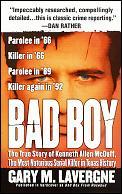 Bad Boy The Murderous Life Of Kenneth