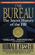 Bureau The Secret History Of The Fbi