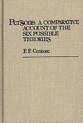 Persons: A Comparative Account of the Six Possible Theories