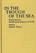 In the Trough of the Sea: Selected American Sea-Deliverance Narratives, 1610-1766
