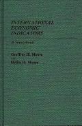 International Economic Indicators: A Sourcebook