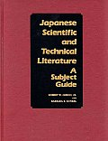 Japanese Scientific and Technical Literature: A Subject Guide