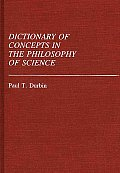 Dictionary of Concepts in the Philosophy of Science