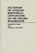 Dictionary of Literary-Rhetorical Conventions of the English Renaissance