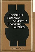 The Role of Economic Advisers in Developing Countries.