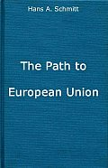 The Path to European Union: From the Marshall Plan to the Common Market