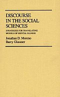Discourse in the Social Sciences Strategies for Translating Models of Mental Illness