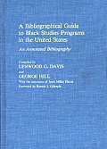 A Bibliographical Guide to Black Studies Programs in the United States: An Annotated Bibliography
