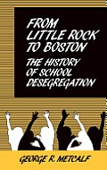 From Little Rock to Boston: The History of School Desegregation