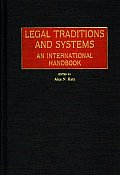 Legal Traditions and Systems: An International Handbook