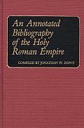 Bio-Bibliographies in Music #3: An Annotated Bibliography of the Holy Roman Empire.
