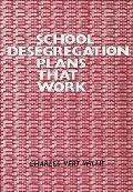 School Desegregation Plans That Work