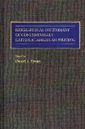 Biographical Dictionary of Contemporary Catholic American Writing