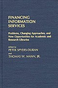 Financing Information Services: Problems, Changing Approaches, and New Opportunities for Academic and Research Libraries