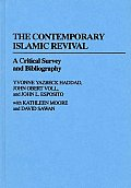Contemporary Problems of Childhood, #20: The Contemporary Islamic Revival: A Critical Survey and Bibliography