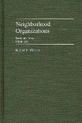 Neighborhood Organizations: Seeds of a New Urban Life
