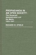 Propaganda In An Open Society The Roos