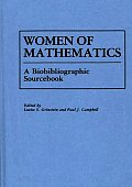Women of Mathematics: A Bio-Bibliographic Sourcebook