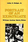 Portrait of an Expatriate: William Gardner Smith, Writer