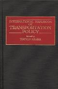 International Handbook of Transportation Policy