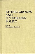 Ethnic Groups and U.S. Foreign Policy