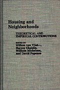 Housing and Neighborhoods: Theoretical and Empirical Contributions