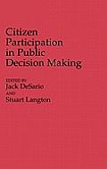 Citizen Participation in Public Decision Making