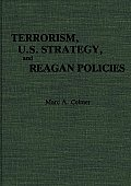 Terrorism, U.S. Strategy, and Reagan Policies