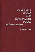 Charitable Giving and Government Policy: An Economic Analysis