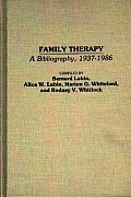 Family Therapy: A Bibliography, 1937-1986