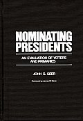 Nominating Presidents: An Evaluation of Voters and Primaries