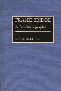Frank Bridge: A Bio-Bibliography