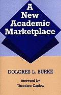 A New Academic Marketplace
