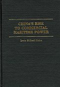 China's Rise to Commercial Maritime Power