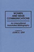 Women & Mass Communications An International Annotated Bibliography