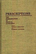 Prescriptions: The Dissemination of Medical Authority