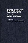 From Sibelius to Sallinen: Finnish Nationalism and the Music of Finland