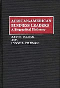 African-American Business Leaders: A Biographical Dictionary