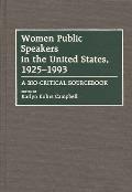 Women Public Speakers in the United States, 1925-1993: A Bio-Critical Sourcebook