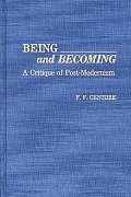 Being and Becoming: A Critique of Post-Modernism