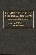 Homelessness in America, 1893-1992: An Annotated Bibliography