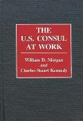 The U.S. Consul at Work