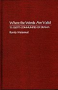 Where the Words Are Valid: T.S. Eliot's Communities of Drama