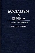 Socialism in Russia: Theory and Practice