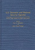 U.S. Domestic and National Security Agendas: Into the Twenty-First Century