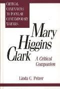Mary Higgins Clark A Critical Companion
