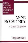Anne McCaffrey: A Critical Companion