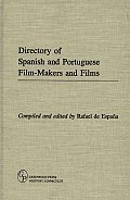 Directory of Spanish and Portuguese Film-Makers and Films