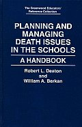 Planning and Managing Death Issues in the Schools: A Handbook