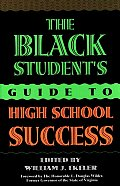The Black Student's Guide to High School Success